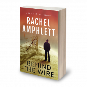 Behind the Wire - Dan Taylor Espionage Series