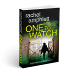 One To Watch - Crime Thriller - Rachel Amphlett