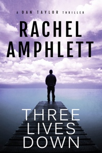 Three Lives Down - Dan Taylor Series