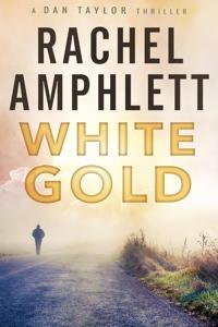 White Gold - Dan Taylor Series