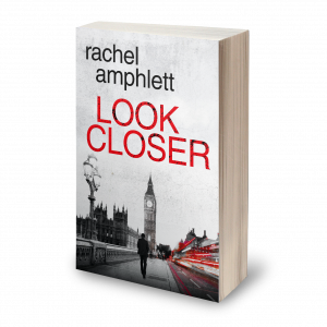 Book cover for crime thriller Look Closer by Rachel Amphlett