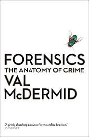 Forensics book by Val McDermid