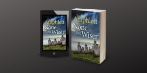 Image shows 3D cover of None the Wiser alongside a tablet computer showing the 2D cover