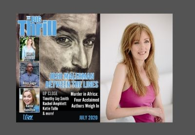 Composite image showing cover of The Big Thrill magazine July 2020 issue with photographs of Riley Sager, Karen Hamilton and Sherri Crichton alongside a studio portrait of Rachel Amphlett wearing a pink vest top