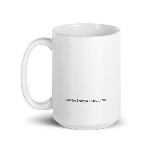 Image shows back of coffee mug with text rachelamphlett.com in small letters near the base