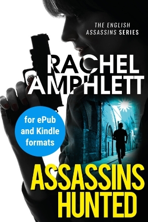 Image shows book cover for Assassins Hunted for ePub and Kindle formats