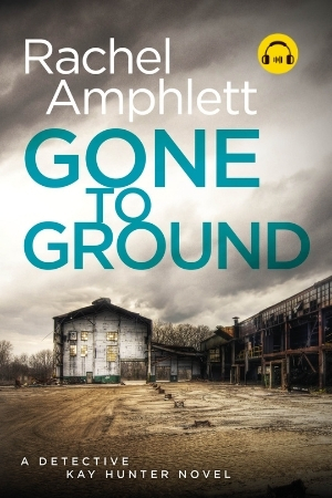Image shows book cover for Gone to Ground with an audiobook icon