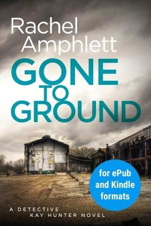 Image shows book cover for Gone to Ground for ePub and Kindle formats